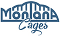 Montana Cages