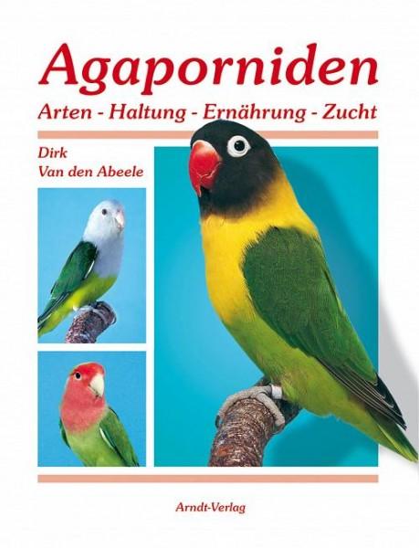 Agaporniden Band 1: 94 Seiten, 16 x 23 cm, 54 Farbfotos, 21 Zeichnungen